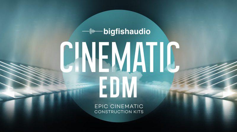 Big Fish Audio Cinematic EDM