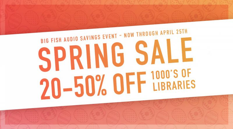 Big Fish Audio Spring Sale