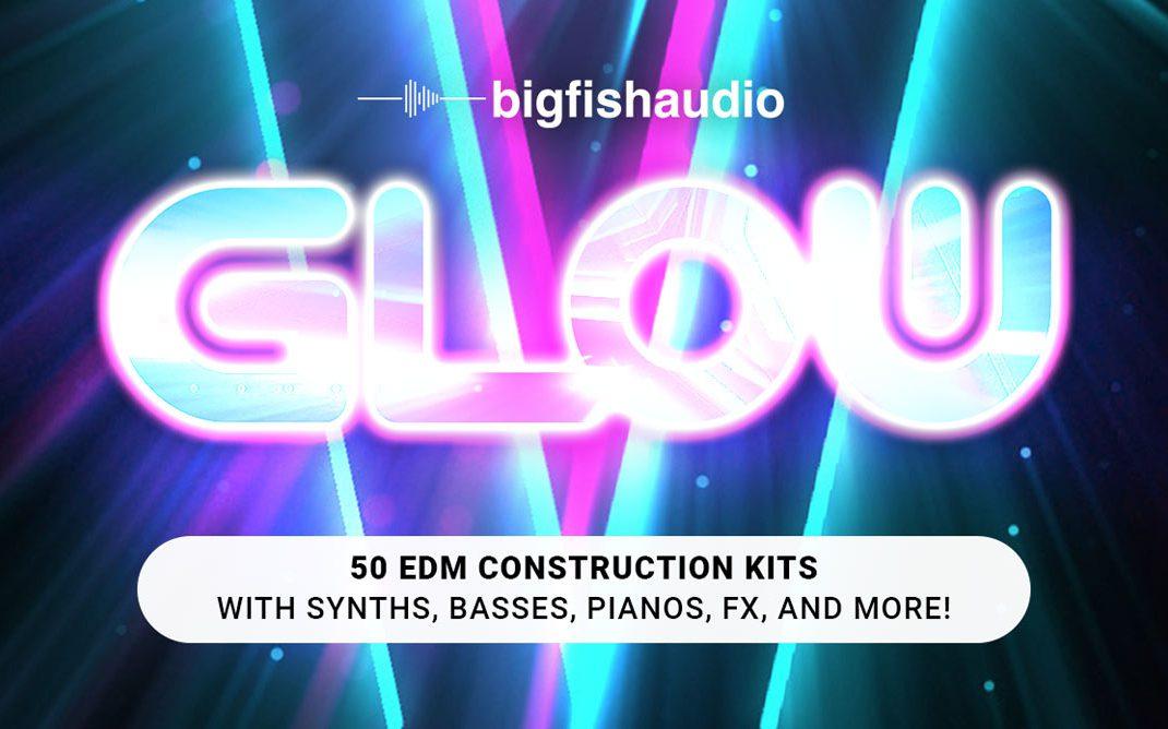 GLOW: EDM Construction Kits