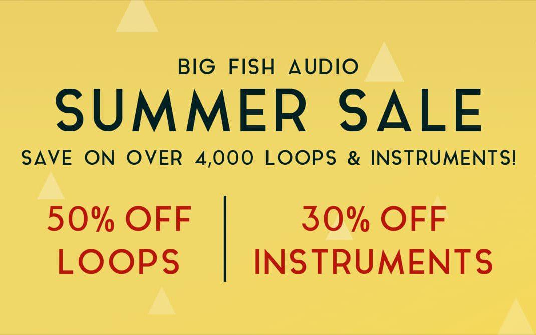 Big Fish Audio Summer Sale 2019