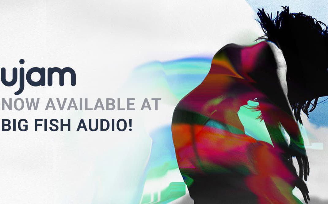 UJAM Now At Big Fish Audio