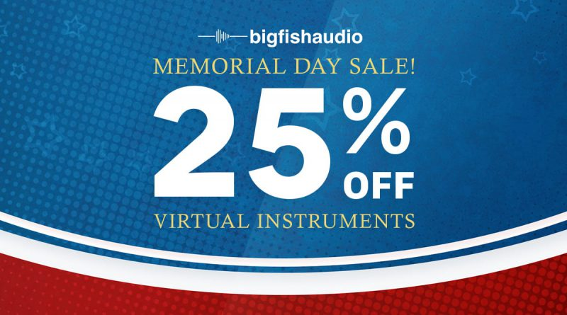 Big Fish Audio Memorial Day Sale 2020