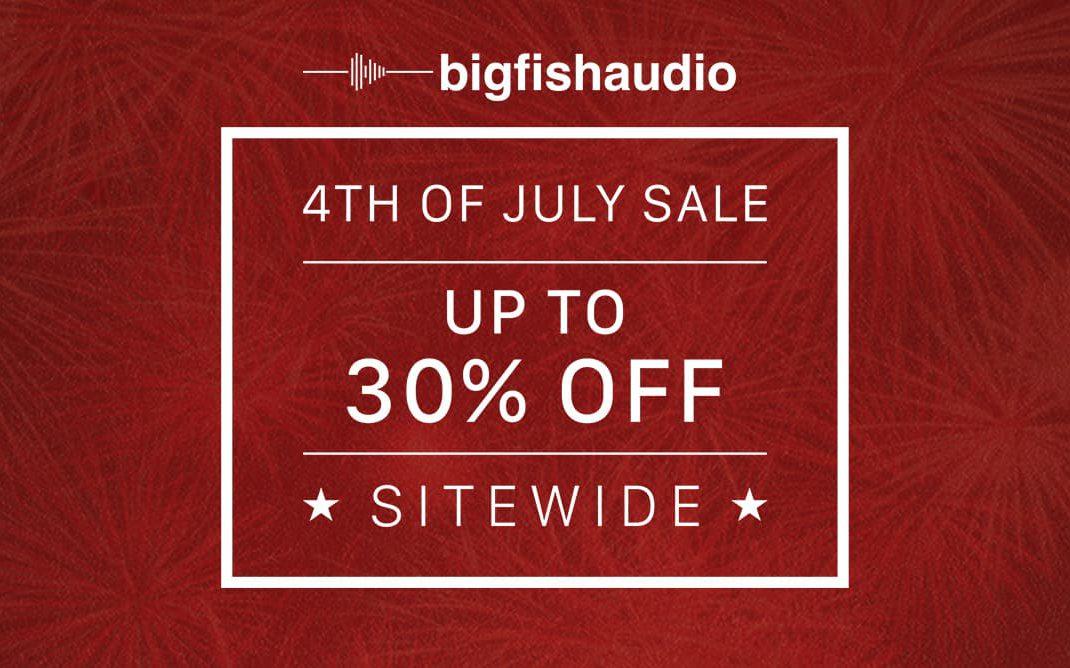 Big Fish Audio 4th Of July Sale 2020