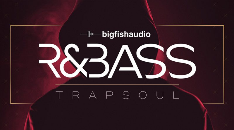 R&Bass Trapsoul
