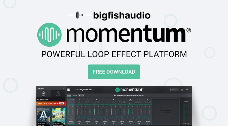 Big Fish Audio's Momentum 1.2 Plugin Loop Platform Update Now Available