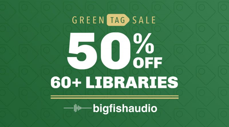 Big Fish Audio Green Tag Sale 2021