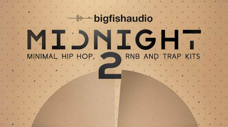 Midnight 2: Minimal Hip Hop, RnB and Trap Kits