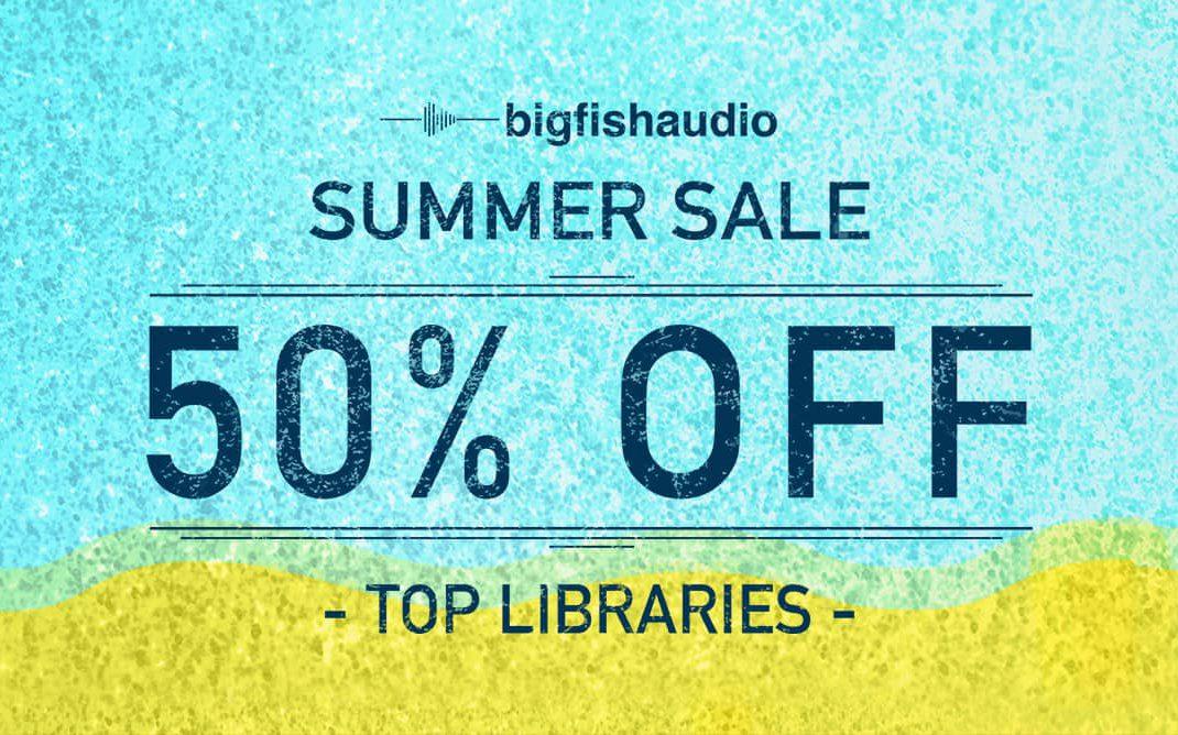 Big Fish Audio Summer Sale