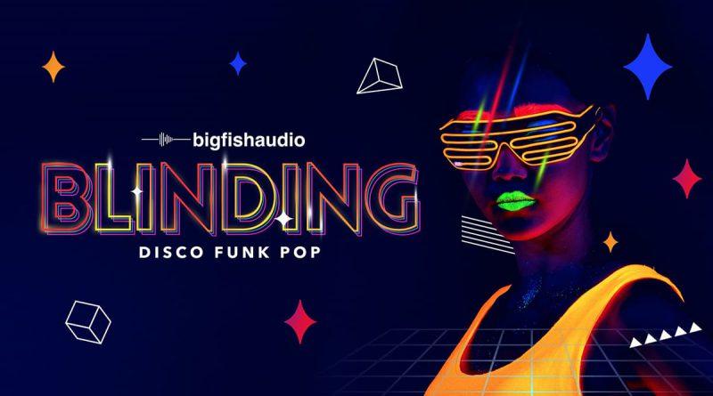 Blinding: Disco Funk Pop